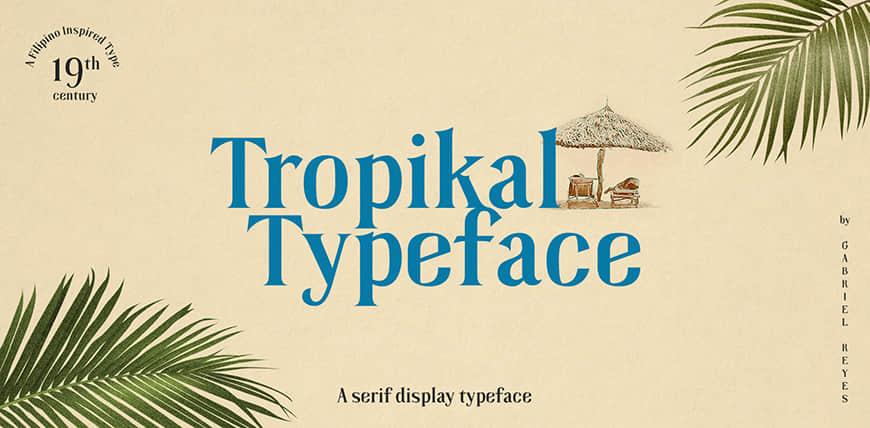 免费字体下载!复古优雅的英文衬线字体 – Tropikal